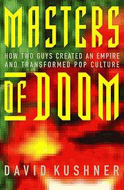 Masters of Doom by David Kusher