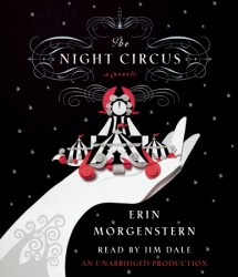 The Night Circus audio book by Erin Morgenstern