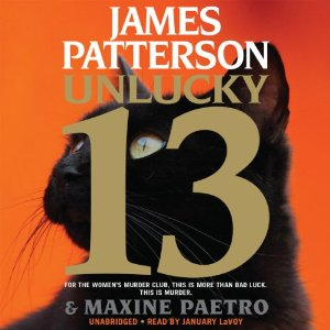 Unlucky 13 audiobook by James Patterson & Maxine Paetro