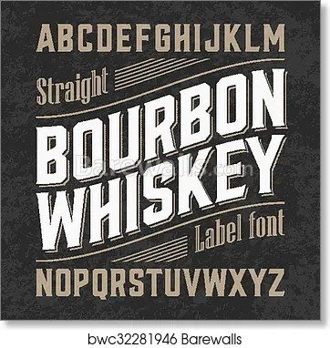 bourbon whiskey label font art print poster