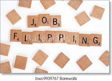 scrabble tiles spell out job flipping art print poster