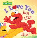 I Love You Just Like This! by Sourcebooks: Book Cover