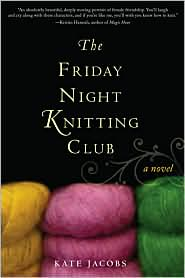 The Friday Night Knitting Club by Kate Jacobs: Book Cover