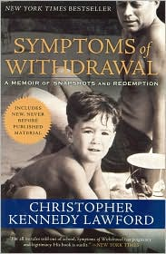 Symptoms of Withdrawal by Christopher Kennedy Lawford: Book Cover