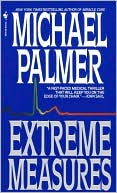 Extreme Measures by Michael Palmer: Book Cover