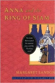 Anna and the King of Siam by Margaret Landon: Book Cover