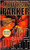 Red Light (Merci Rayborn Series #2) by T. Jefferson Parker: Book Cover