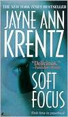 Soft Focus by Jayne Ann Krentz: Book Cover