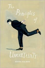 The Principles of Uncertainty by Maira Kalman: Book Cover