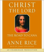 The Road to Cana - Anne Rice