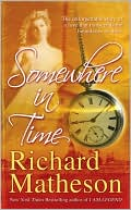 Somewhere in Time by Richard Matheson: Book Cover