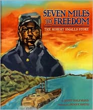Seven Miles to Freedom by Janet Halfmann: Book Cover