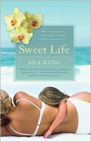 Sweet Life by Mia King: Book Cover
