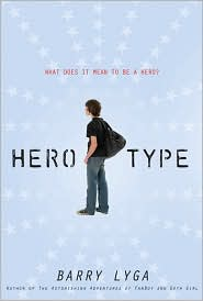 Hero-Type by Barry Lyga: Book Cover