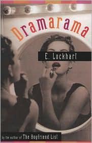 Dramarama by E. Lockhart: Book Cover