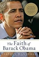 The Faith of Barack Obama by Mansfield Mansfield: Book Cover