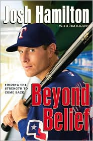 Beyond Belief by Josh Hamilton: Book Cover