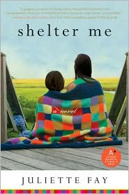 Shelter Me by Juliette Fay: Book Cover