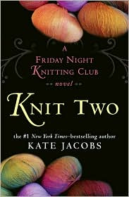 Knit Two by Kate Jacobs: Book Cover