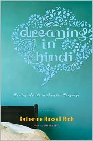 Dreaming in Hindi by Katherine Russell Rich: Book Cover