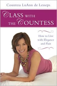 Class with the Countess by Countess LuAnn de Lesseps: Book Cover