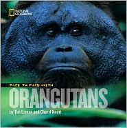 Face to Face With Orangutans by Cheryl Knott: Book Cover