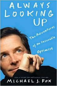Always Looking Up by Michael J. Fox: Book Cover