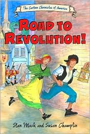 The Road to Revolution! by Stan Mack: Book Cover