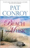 Beach Music by Pat Conroy: Book Cover