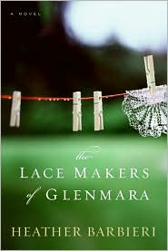 The Lace Makers of Glenmara by Heather Barbieri: Book Cover