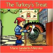 The Turkey's Treat by Marie Sanderlin Metroke: Book Cover