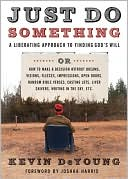 Just Do Something by Kevin DeYoung: Book Cover
