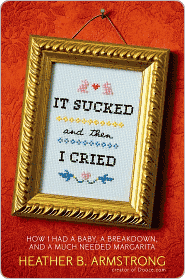 It Sucked and Then I Cried by Heather B. Armstrong: Download Cover