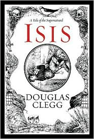 Isis by Douglas Clegg: Book Cover
