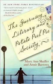 The Guernsey Literary and Potato Peel Pie Society by Mary Ann Shaffer: Book Cover