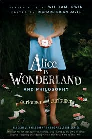 Alice in Wonderland and Philosophy by William Irwin: Book Cover