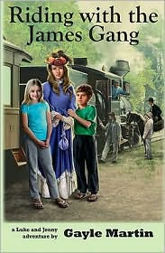 Riding with the James Gang by Gayle Martin: Book Cover