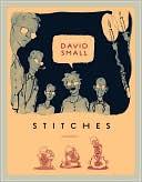 Stitches by David Small: Book Cover