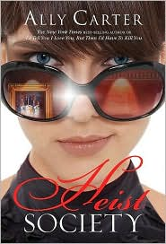 Heist Society by Ally Carter: Download Cover