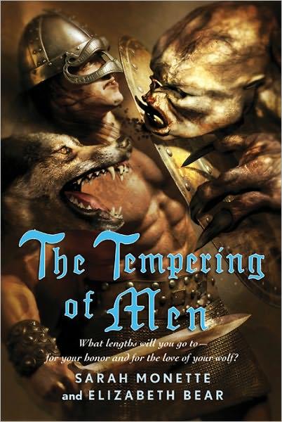 The Tempering of Men by Sarah Monette & Elizabeth Bear