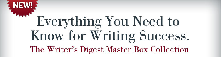 Everything You Need to Know for Writing Success - The Writer's Digest Master Box Collection