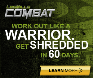 LES MILLS COMBAT. Work out like a warrior. Get shredded in 60 days.