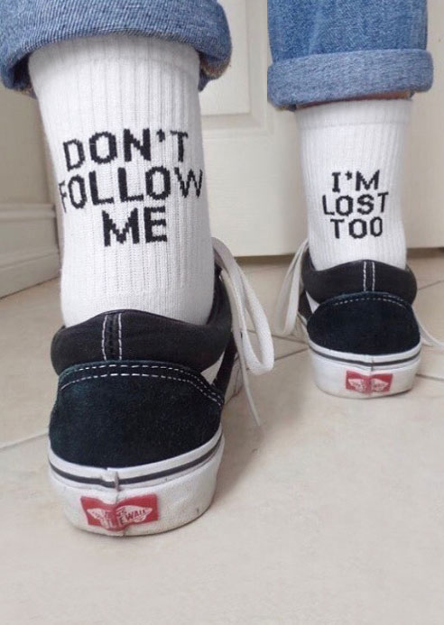 Dont Follow Me Im Lost Too Socks Bellelily