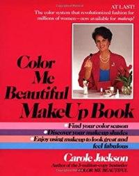 Color Me Beautiful Make-Up Book by Carole Jackson ...