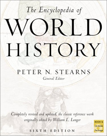 The Encyclopedia of World History [With CDROM] by Peter N