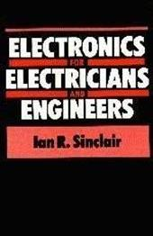 Electronics for Electrical Engineers
