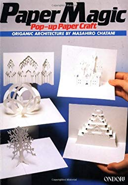 Paper Magic Popup Paper Craft By Masahiro Chatani