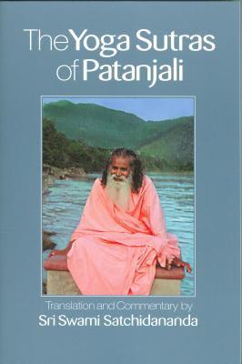 Yoga Sutras of Patanjali by Sri Swami Satchidananda, Swami ...