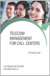 Telecom Management for Call Centers: A Practical Guide