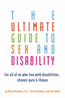 The Ultimate Guide to Sex and Disability!